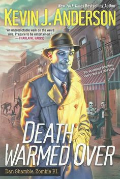 Bitter Tea and Mystery: Death Warmed Over: Kevin J. Anderson