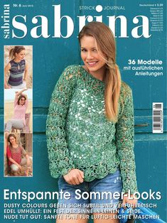Sabrina № 6 2015 (вязание) Knitting Books, Loom Knitting, Knitting Patterns, Crochet Patterns, Crochet Book Cover, Crochet Books, Knitting Magazine, Crochet Magazine, Crochet Chart