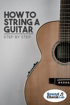 How to String a Guitar. Check out these step by step instructions on how to replace the strings on your acoustic or electric guitar and get playing in no time. Acoustic Guitar Strings, Guitar Chords, Music Guitar, Playing Guitar, Learning Guitar, Box Guitar, Music Lessons, Guitar Lessons, Art Lessons