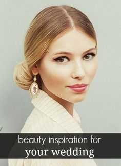 beauty inspiration for your wedding
