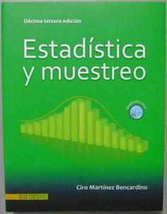 Descarga Libro Estadística y muestreo – Ciro Martinez Bencardino – PDF – Español  http://helpbookhn.blogspot.com/2014/07/estadistica-y-muestreo-ciro-martinez-bencardino.html