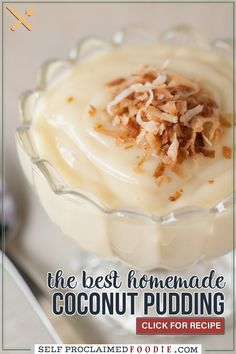This old fashioned dairy free Homemade Coconut Pudding made with coconut milk and cream is the perfect dessert because it is so creamy rich and delicious.