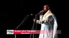 FISH MALI 2016- Boukhary le cameleon- Slameur- Mauritanie