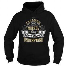 Cool MERKEL MERKELYEAR MERKELBIRTHDAY MERKELHOODIE MERKELNAME MERKELHOODIES  TSHIRT FOR YOU T shirts