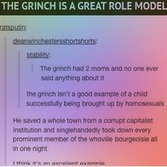The Grinch has two mommies! <<< wait when did it say that he had 2 moms? Tumblr Stuff, Tumblr Posts, Lgbt Memes, Lgbt Community, Faith In Humanity, Tumblr Funny, Hilarious, Thoughts, Feelings