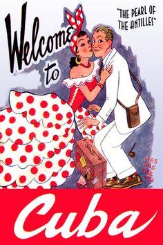 Welcome to Cuba Cuban Havana Habana Caribbean Travel Art Advertisement Poster Vintage Cuba, Vintage Films, Vintage Ads, Poster Mural, Poster Ads, Advertising Poster, Travel Ads, Cuba Travel, Travel Brochure