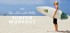 The Ultimate Surfer Workout With Monica Nelson