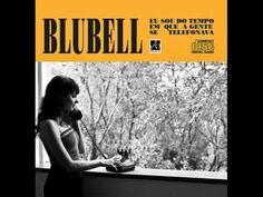 Eu Sou Do Tempo Em Que A Gente Se Telefonava- 2011- Blubell (Completo)