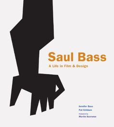 Booktopia has Saul Bass, A Life in Film and Design by Jennifer Bass. Buy a discounted Hardcover of Saul Bass online from Australia's leading online bookstore. Herb Lubalin, Fashion Coffee Table Books, Fashion Books, Poster Festival, Poster Design Layout, Design Posters, Cinema, Title Sequence, Martin Scorsese