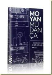 """Resenha do livro """"Mudança"""", do escritor chinês Mo Yan, prêmio Nobel de Literatura de 2012."""