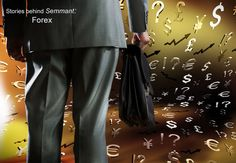 """""""It all started when I lost money. A lot of money – enough to last a modest family for a couple of years..."""" Find out more: http://semmant.wordpress.com/2014/08/06/stories-semmant-forex/"""