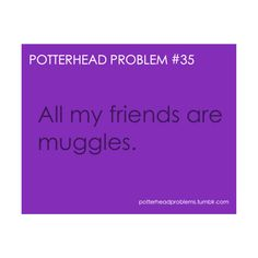 Potterhead Problems found on Polyvore