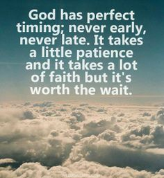 God's timing is always on time!