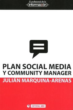 Plan Social Media y Community Manager, de Julián Marquina / arsdictandi [http://www.victorvillapalos.es]   #readyforsocialmedia #socialmedia