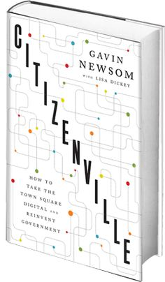 """HACK AWAY AND HACK A LOT! Gavin Newsom in his new book """"Citizenville"""" writes hacking can help put the power back in citizens' hands. Read his chapter on democracy and hacking by checking out the link below. Voter Turnout, Book Cover Design, Social Networks, Case Study, New Books, The Dreamers, Lettering, Writing, Learning"""