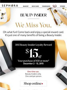 We miss you! Here's $15 to shop - Sephora