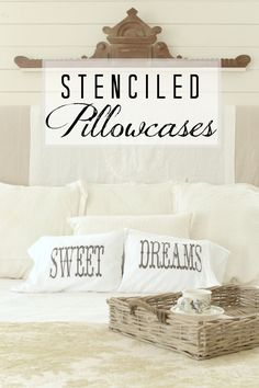 stenciled pillowcases from McCall Manor