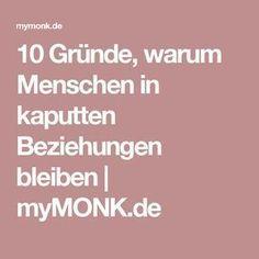 10 Gründe, warum Menschen in kaputten Beziehungen bleiben | myMONK.de