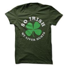 Im so Irish T-Shirts, Hoodies. VIEW DETAIL ==► https://www.sunfrog.com/St-Patricks/Im-so-Irish-Forest-17380283-Guys.html?id=41382