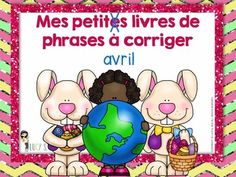 French - Avril - Sentence Editing Mini-Books for April - français