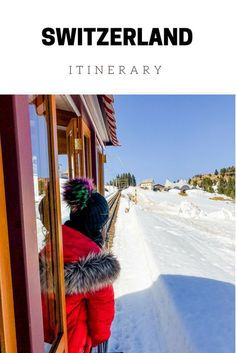 Switzerland Itinerary with Swiss Travel Pass - The complete Switzerland itinerary by train, places to visit, the best time to visit, where to stay, what to do.