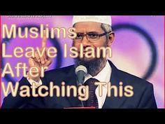 Dr. Zakir Naik: Muslims Leaving Islam after Watching This Video - YouTube