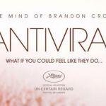 [tráiler] Antiviral, enférmate igual que tu famoso preferido