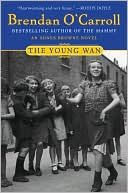 The Young Wan (Agnes Brown Series #4) by Brendan O'Carroll
