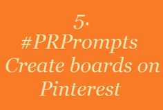 5. #PRPrompts: Create boards on Pinterest
