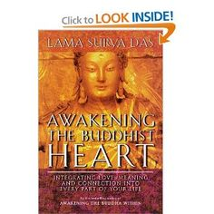 Awakening the Buddhist Heart: Integrating Love,Meaning,and Connection into Every Part of Your Life by Lama Surya Das