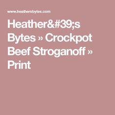 Heather's Bytes  » Crockpot Beef Stroganoff » Print