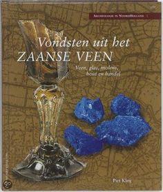 Vondsten in het Zaanse Veen. Genomineerd voor het Beste Zaanse Boek.
