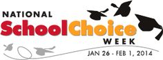 National School Choice Week (Jan. 26th-Feb. 1st, 2014)...Please support #NSCW