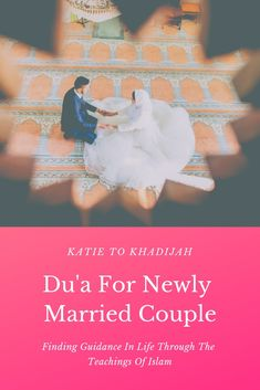 Dua for newly married couple islamic married quotes, islam marriage и wishe