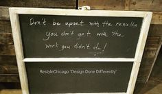 Love this saying! Create your own chalkboard with vintage windows! We have several sizes available. #restylechicago #reluxvintage #resaleshop #resale #vintagewindows #chalkboard https://www.instagram.com/p/BQRLHeqBwVN/