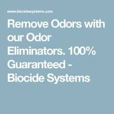 Remove Odors with our Odor Eliminators. 100% Guaranteed - Biocide Systems Smoke Smell, Odor Eliminator, Home Remedies, The 100, Cleaning, Modern Farmhouse, Beach House, Gadgets, Dads