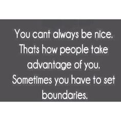 YES!! When the situation warrants protect yourself. You can't always be nice. Being taken advantage of is not fun.