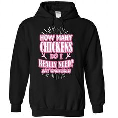 Just one more Chicken I really need - 0915 - #gifts for guys #bridesmaid gift. BUY NOW => https://www.sunfrog.com/LifeStyle/Just-one-more-Chicken-I-really-need--0915-8055-Black-Hoodie.html?68278