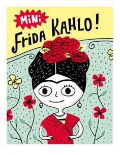 Mini Frida Kahlo. Art by Elise Gravel.