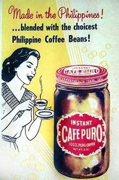 Cafe Puro advertisement. Vintage Comics, Vintage Ads, Vintage Photos, Love Birds Pet, Coffee Advertising, Philippine Art, Philippines Food, Tagalog, Old Ads