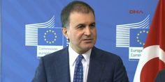 Avrupa Birliği Bakanı Ömer Çelik AB zirvesinde konuştu: AB ile aramızda sorunlar olduğu açık
