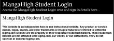 Secure Login | Access the MangaHigh Student login here. Secure user login to MangaHigh Student. To access the secure area for MangaHigh Student you must proceed to the login page.