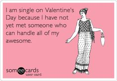 Find out why spending Valentine's Day alone might not be such a bad idea after all.