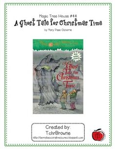 Magic Tree House novel study. Jack and Annie go on an adventure to meet Charles Dickens in Mary Pope Osborne's version of A Christmas Carol.. Here is a ready -to-go, complete set of questions for A Ghost Tale for Christmas Time, Magic Tree House Book #44. An answer key is included as well as 5 bonus activities (alphabetical order, sentence writing, personal time line, word search, and story sequencing)!