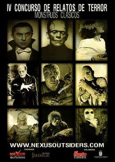 IV Jornadas de Terror organizadas por NEXUS OUTSIDERS.  CONCURSO DE RELATOS DE TERROR  La temática elegida para esta ocasión, dentro del terror/misterio, son los MONSTRUOS CLÁSICOS de la literatura y el cine (Frankenstein, Drácula, el hombre lobo...). Para participar solamente tienes que enviar tu relato más terrorífico con esta temática y podrás ser uno de los ganadores de los premios que la librería Herso ha concedido.