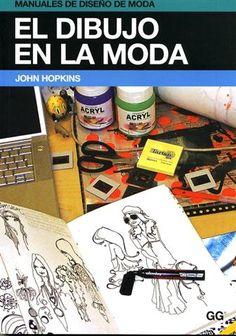 #Diseño / Moda EL DIBUJO EN LA MODA - John Hopkins #GustavoGili