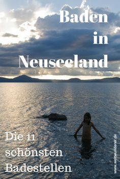 Swimming in New Zealand is not only excellent in the sea. Here are our 11 tips for the most beautiful lakes in New Zealand - family-friendly! New Zealand Tours, New Zealand North, Visit New Zealand, New Zealand Travel, Travel Tours, Travel List, World Clipart, Seen, Travel Aesthetic