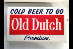 Old Dutch beer sign