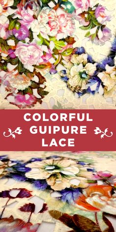 Colorful Floral Guipure Lace