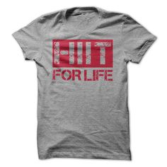 (Good T-Shirts) HIIT For Life - Buy Now...
